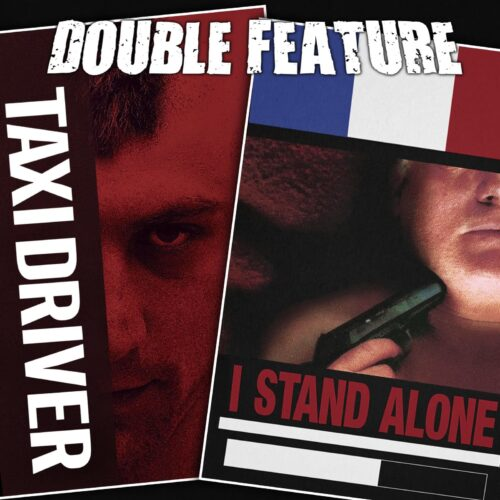 Taxi Driver + I Stand Alone