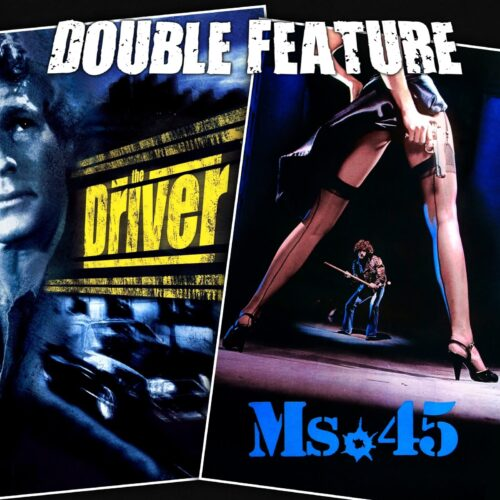 The Driver + Ms. 45