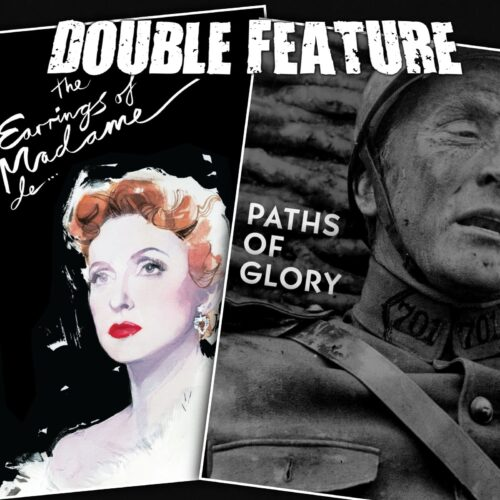 The Earrings of Madame de… + Paths of Glory