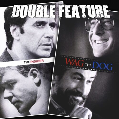The Insider + Wag the Dog