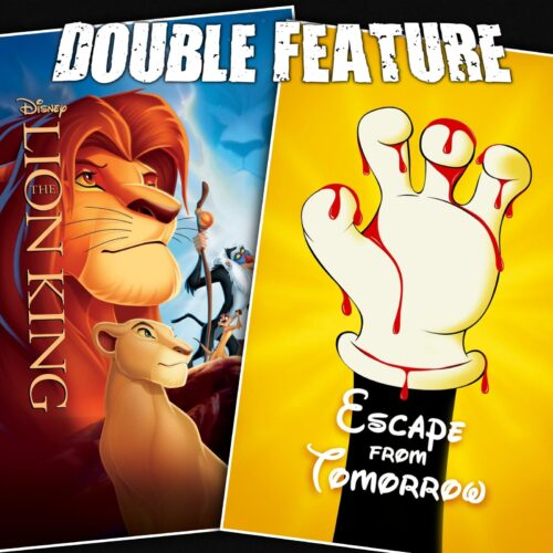 The Lion King + Escape from Tomorrow