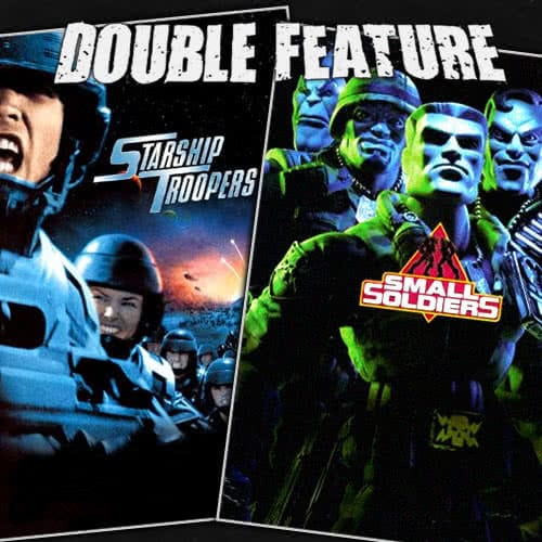 Starship Troopers + Small Soldiers