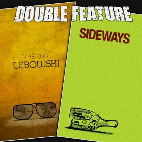Sideways + The Big Lebowski