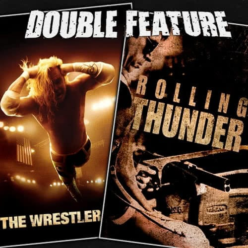 The Wrestler + Rolling Thunder