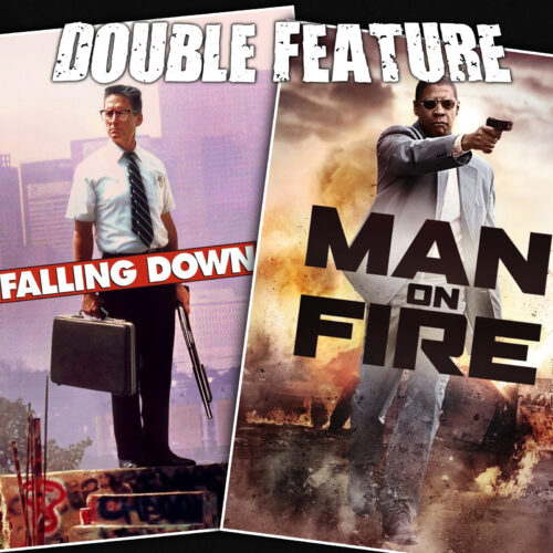 Falling Down + Man on Fire