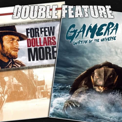 For a Few Dollars More + Gamera: Guardian of the Universe