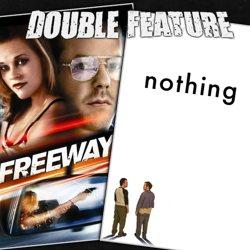 Freeway + Nothing
