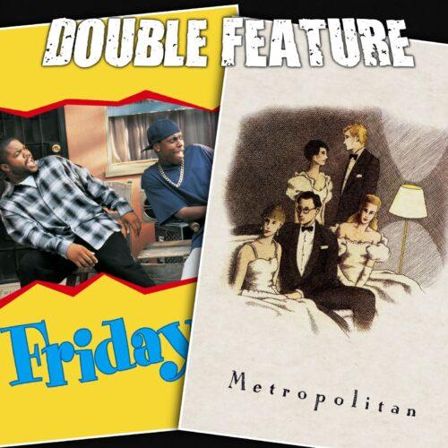 Friday + Metropolitan