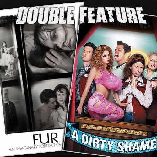 Fur + A Dirty Shame