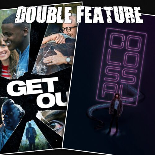 Get Out + Colossal