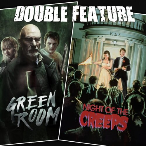 Green Room + Night of the Creeps