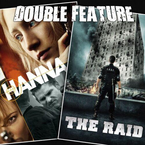 Hanna + The Raid: Redemption