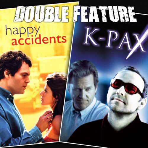 Happy Accidents + K-PAX