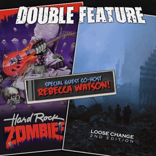Hard Rock Zombies + Loose Change