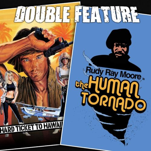 Hard Ticket to Hawaii + The Human Tornado