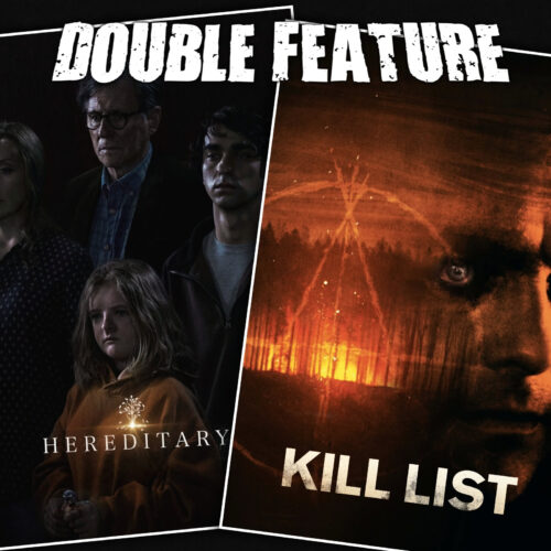 Hereditary + Kill List