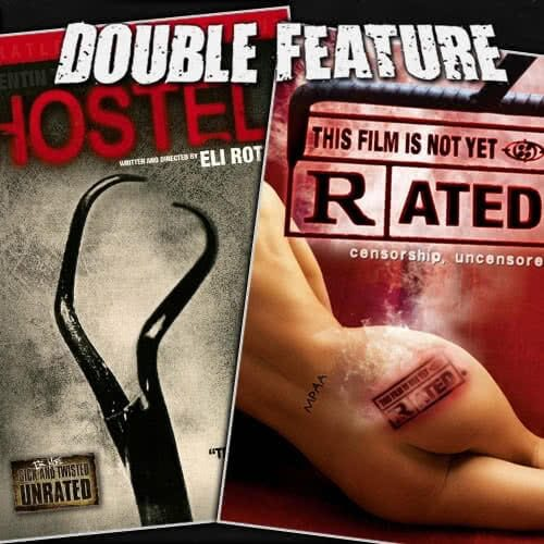 Hostel + This Film Is Not Yet Rated