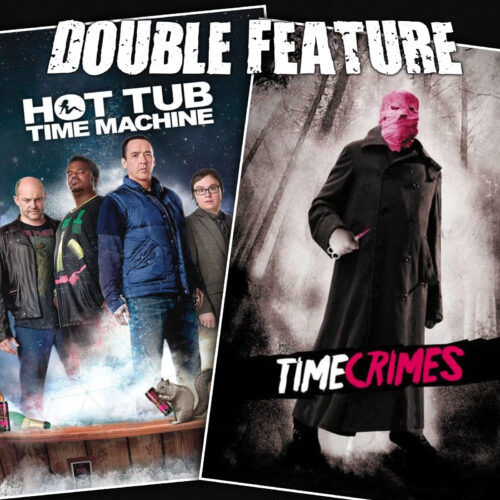 Hot Tub Time Machine + Timecrimes