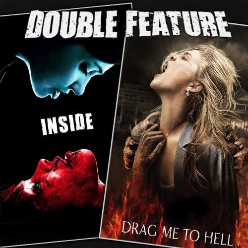Inside + Drag Me to Hell