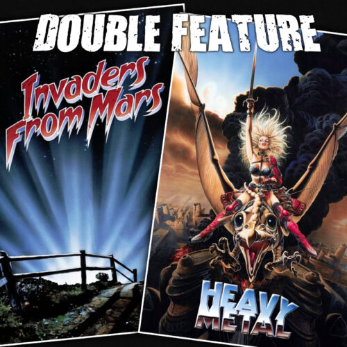 Invaders from Mars + Heavy Metal