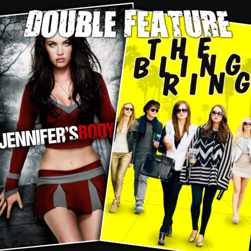 Jennifer's Body + The Bling Ring