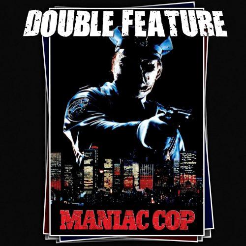 Killapalooza 40: Maniac Cop