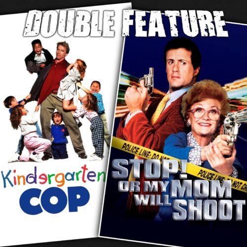 Kindergarten Cop + Stop! Or My Mom Will Shoot