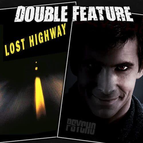 Lost Highway + Psycho