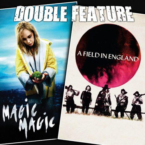 Magic Magic + A Field in England