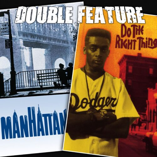 Manhattan + Do the Right Thing