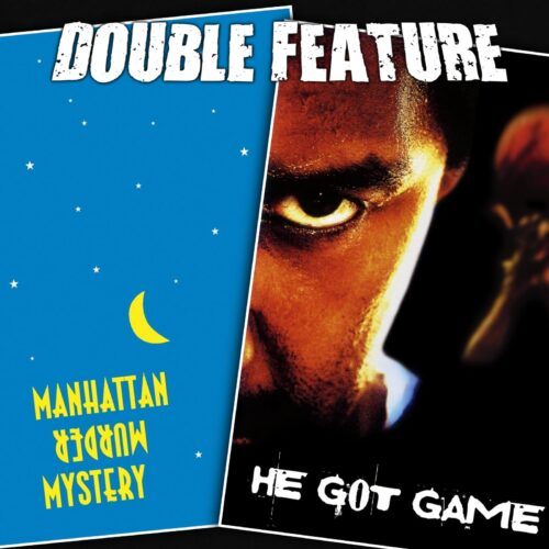 Manhattan Murder Mystery + He Got Game