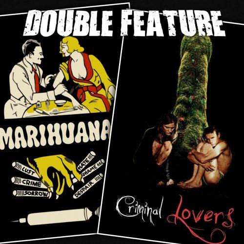 Marihuana + Criminal Lovers