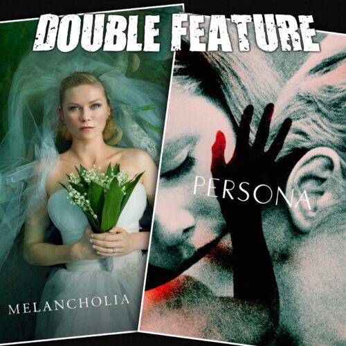 Melancholia + Persona