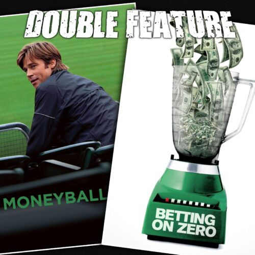 Moneyball + Betting on Zero