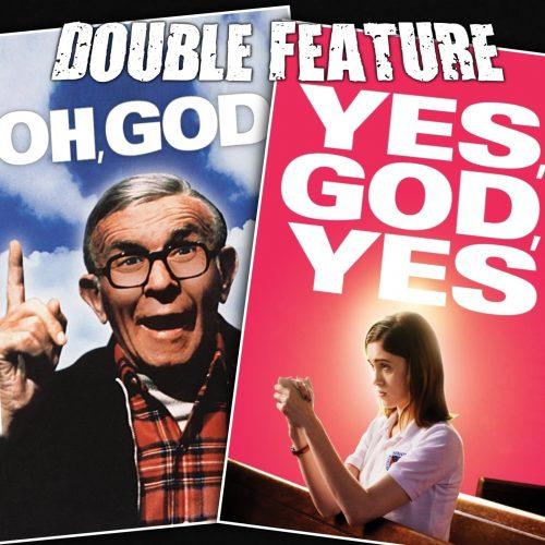 Oh, God! + Yes, God, Yes