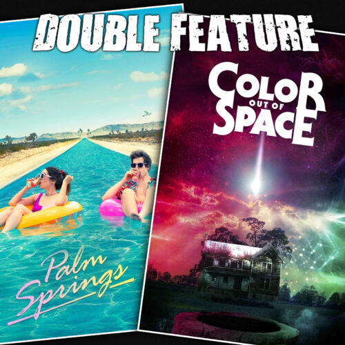 Palm Springs + Color Out of Space