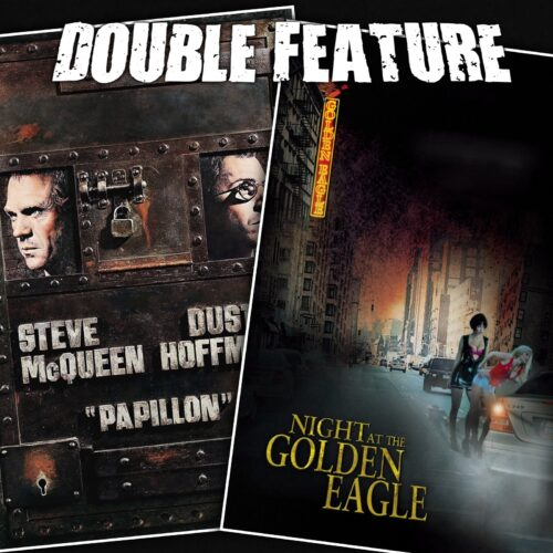 Papillon + Night at the Golden Eagle