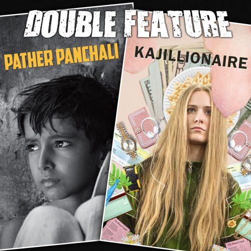 Pather Panchali + Kajillionaire
