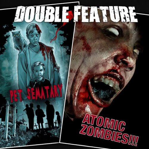 Pet Sematary + Atomic Zombies
