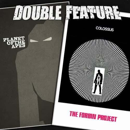 Planet of the Apes + Colossus: The Forbin Project