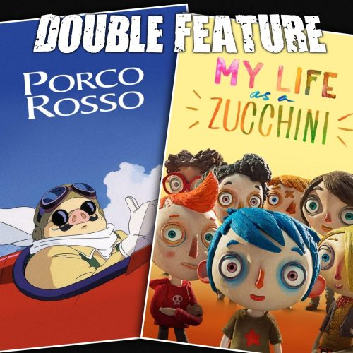 Porco Rosso + My Life as a Zucchini