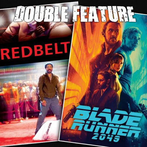 Redbelt + Blade Runner 2049
