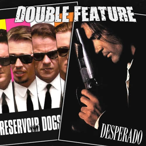 Reservoir Dogs + Desperado