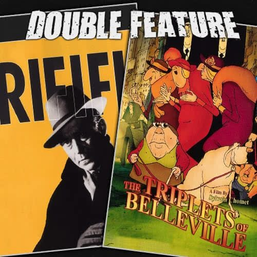 Rififi + The Triplets of Belleville