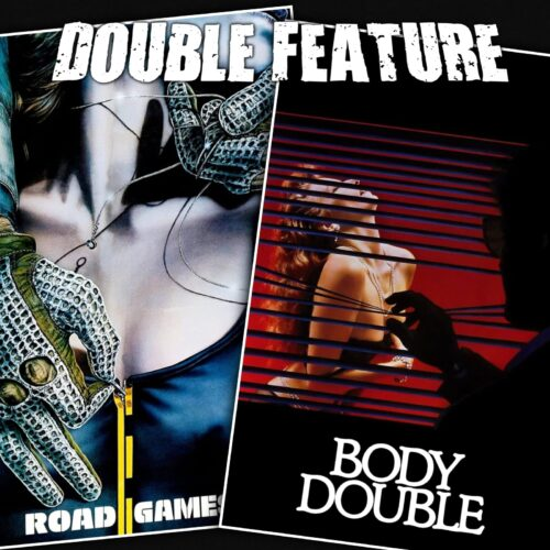 Road Games + Body Double