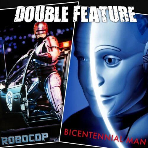 RoboCop + Bicentennial Man