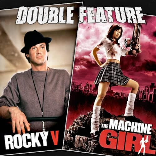 Rocky 5 + The Machine Girl
