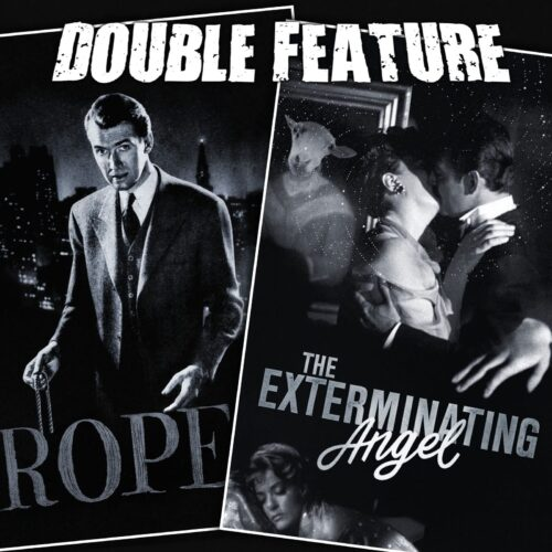 Rope + The Exterminating Angel