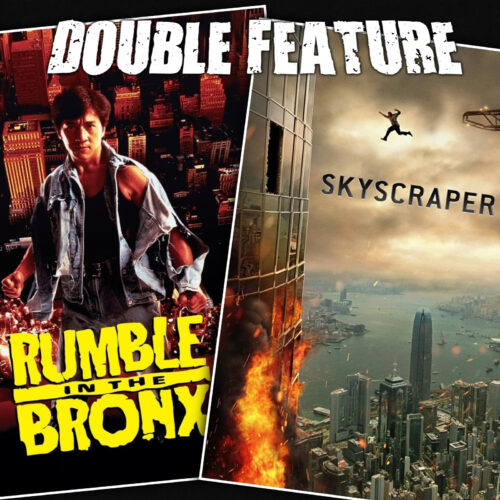 Rumble in the Bronx + Skyscraper