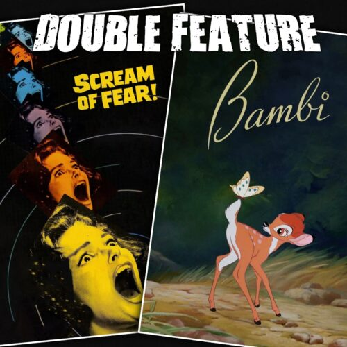 Scream of Fear + Bambi